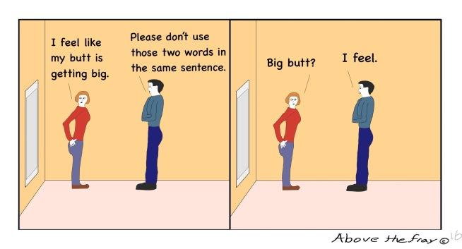 Big butt I feel