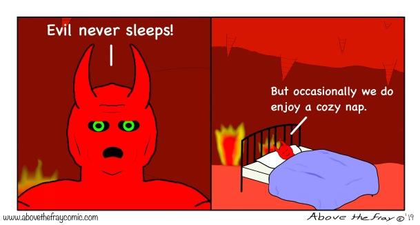 Evil never sleeps.jpg